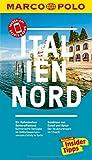 MARCO POLO Reiseführer Italien Nord: Reisen mit Insider-Tipps....