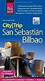 Reise Know-How CityTrip San Sebastián und Bilbao: Reiseführer mit...