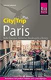 Reise Know-How Reiseführer Paris (CityTrip PLUS): mit Stadtplan und...