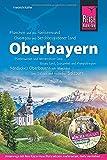 Oberbayern: Bayerns Süden (Reiseführer)