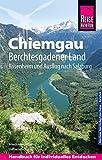 Reise Know-How Reiseführer Chiemgau, Berchtesgadener Land (mit...